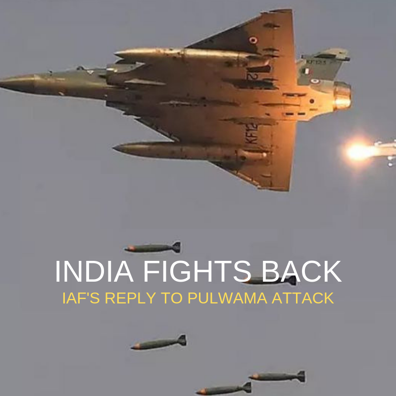 INDIA FIGHTS BACK - IAFS reply to Pulwama attack